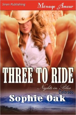 Three to Ride (Nights in Bliss, Colorado Series #1)