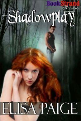Shadowplay (BookStrand Publishing Romance)