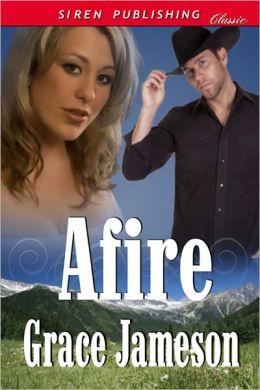 Afire (Siren Publishing Classic)