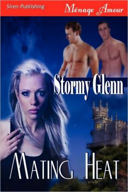 Mating Heat (Siren Publishing Menage Amour)