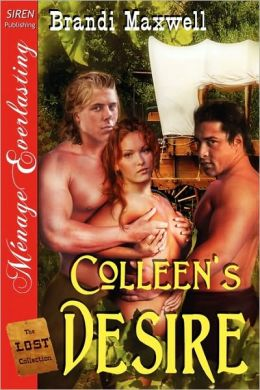 Colleen's Desire [The Lost Collection] (Siren Publishing Menage Everlasting)