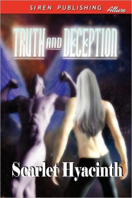 Truth And Deception (Siren Publishing Allure Manlove)