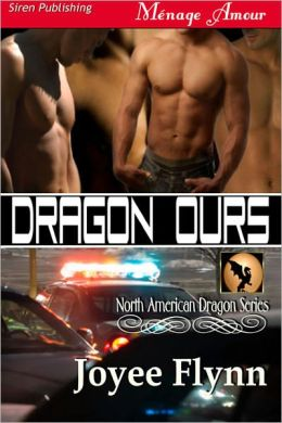Dragon Ours [North American Dragon 2] (Siren Publishing Menage Amour ManLove)