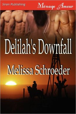 Delilah's Downfall [Texas Temptations 2] (Siren Publishing Menage Amour)