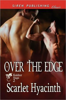 Over The Edge [Kaldor Saga 2] (Siren Publishing Classic Manlove)