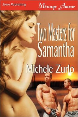 Two Masters For Samantha [Awakenings 3] (Siren Publishing Menage Amour)