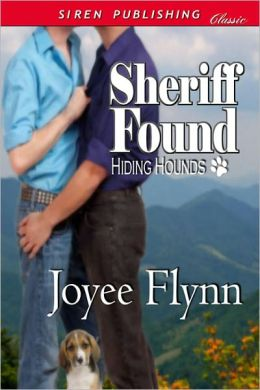 Sheriff Found [Hiding Hounds 1] (Siren Publishing Classic ManLove)
