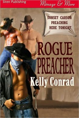 Rogue Preacher (Siren Publishing Menage and More)