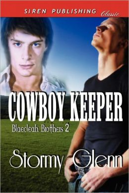 Cowboy Keeper [Blaecleah Brothers 2] (Siren Publishing Classic Manlove)