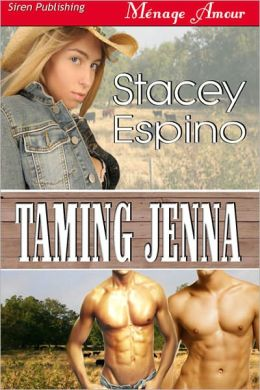 Taming Jenna (Siren Publishing Menage Amour)