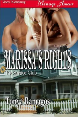 Marissa's Rights [Service Club 2] (Siren Publishing Menage Amour)