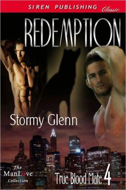 Redemption [True Blood Mate 4] (Siren Publishing Classic ManLove)