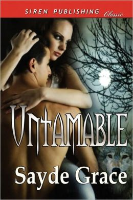 Untamable [Moonlight Cravings] (Siren Publishing Classic)