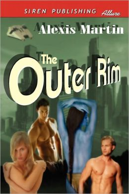 The Outer Rim (Siren Publishing Allure)
