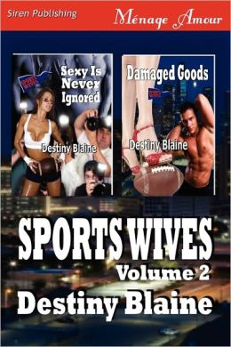 Sports Wives, Volume 2 [Sexy Is Never Ignored