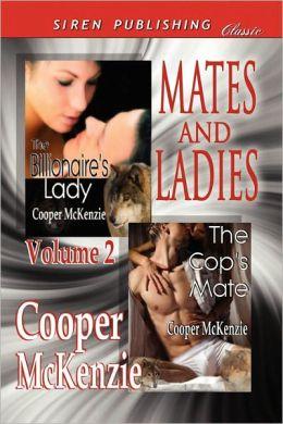 Mates And Ladies, Volume 2 [The Billionaire's Lady