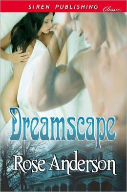 Dreamscape (Siren Publishing Classic)
