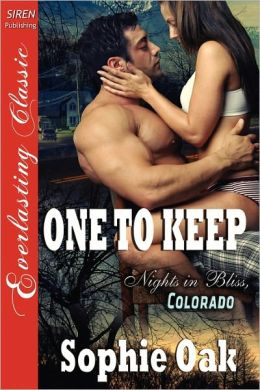 One to Keep (Nights in Bliss, Colorado Series #3)