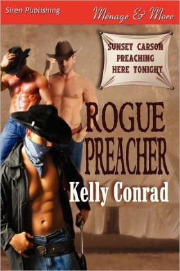 Rogue Preacher (Siren Publishing Menage and More Manlove)