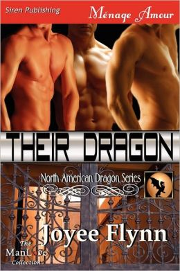 Their Dragon [North American Dragon 3] (Siren Publishing Menage Amour Manlove)