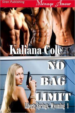 No Bag Limit [Liberty Springs, Wyoming 1] (Siren Publishing Menage Amour)