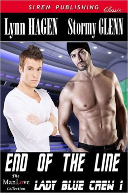 End of the Line [Lady Blue Crew 1] (Siren Publishing Classic ManLove)