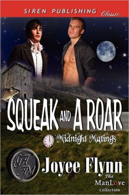 Squeak And A Roar [Midnight Matings] (Siren Publishing Classic Manlove)