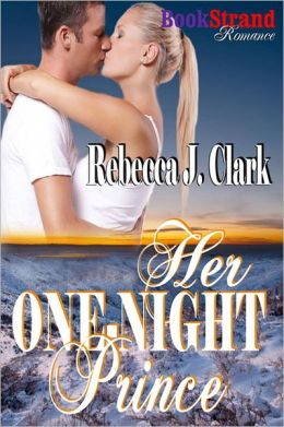 Her One-Night Prince (BookStrand Publishing Romance)