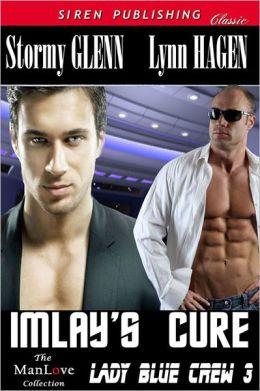 Imlay's Cure [Lady Blue Crew 3] (Siren Publishing Classic ManLove)
