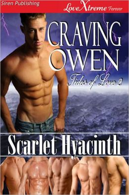 Craving Owen [Tides of Love 2] (Siren Publishing LoveXtreme Forever ManLove)