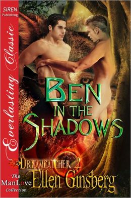 Ben in the Shadows [Dreamcatcher 2] (Siren Publishing Everlasting Classic ManLove)