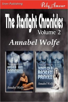 The Starlight Chronicles, Volume 2 [Under His Command