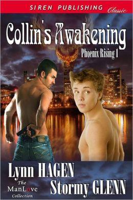 Collin's Awakening [Phoenix Rising 1] (Siren Publishing Classic ManLove)