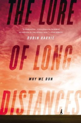 The Lure of Long Distances: Why We Run
