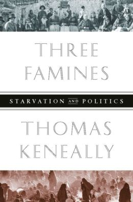 Three Famines: Starvation and Politics