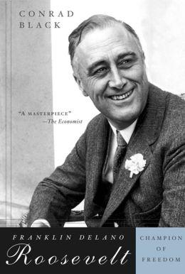 Franklin Delano Roosevelt: Champion of Freedom
