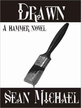 Drawn, a Hammer novel