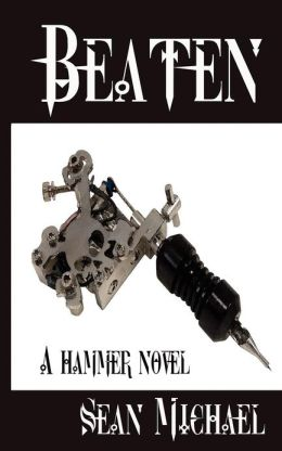 Beaten: A Hammer Novel