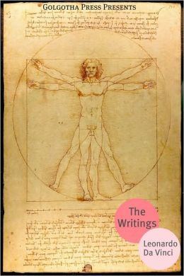The Writings of Leonardo Da Vinci