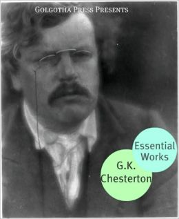 Essential Works of G.K. Chesterton