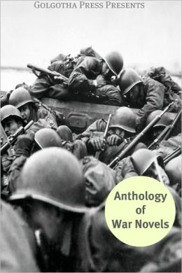 The Anthology of War Novels