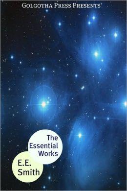 The Essential Works of E.E. Smith