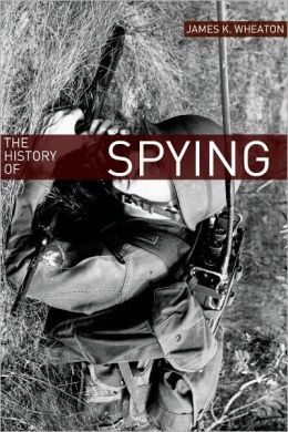 The History of Spying: A Brief Account of Espionage in the Cold War