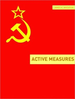 Active Measures: A Very Short History