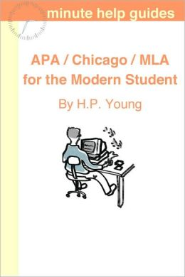 APA / Chicago / MLA for the Modern Student: A Practical Guide for Citing Internet and Book Resources