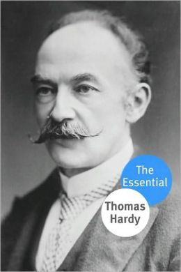The Essential Works of Thomas Hardy