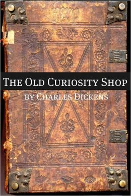 The Old Curiosity Shop (with biography of Charles Dickens and plot summary)