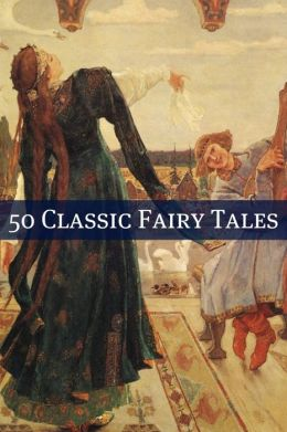 50 Classic Fairy Tales