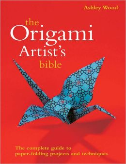 The Origami Artist's Bible (PagePerfect NOOK Book)