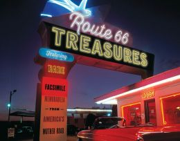 Route 66 Treasures: Featuring Rare Facsimile Memorabilia from America's Mother Road (PagePerfect NOOK Book)